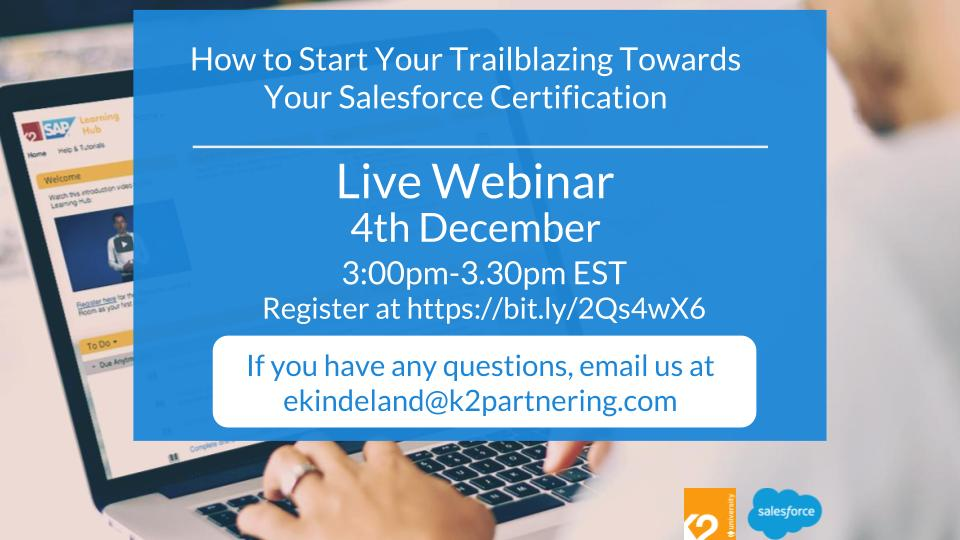 Webinar: How to Start Your Trailblazing Towards Your Salesforce Certification