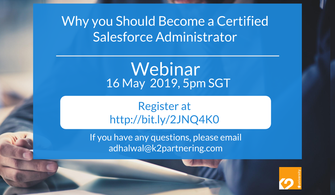 Why you Should Become a Certified Salesforce Administrator