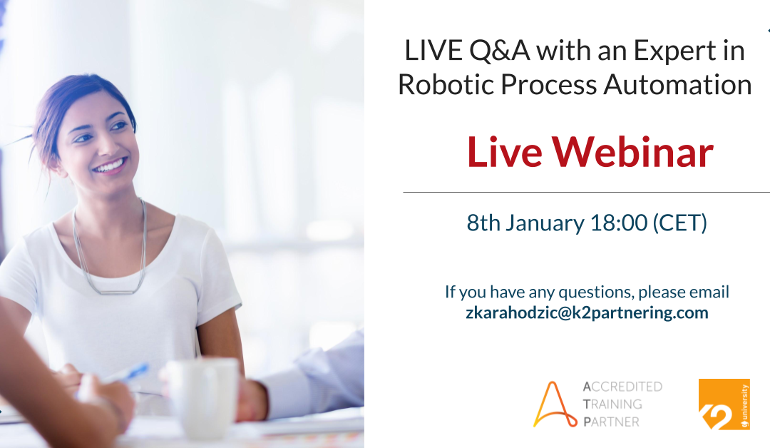 LIVE Q&A with an Expert in Robotic Process Automation