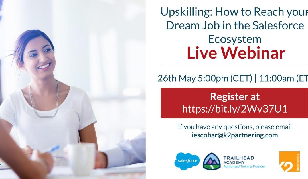 Upskilling: How to Reach your Dream Job in the Salesforce Ecosystem